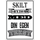 Skilt A5 Egen Tekst/Bilde